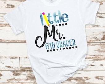 mr sixth grader svg, little mr 6th svg, school svg, back to school svg, tshirt, teacher,svg for cricut,silhouette cut file