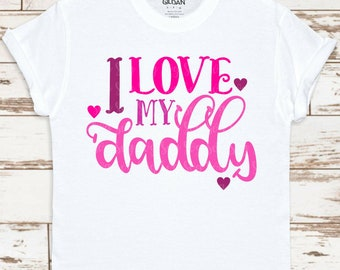 i love my daddy svg,fathers day svg,Dad svg,fathers svg,daddy svg,Grandpa Svg,Fathers Day Svg Designs, Fathers Day Cut File, cricut svg