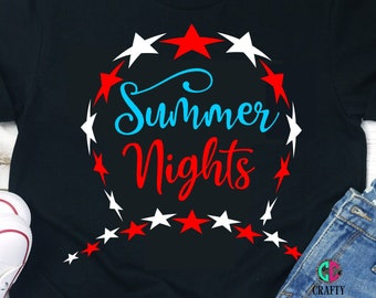 Summer Nights svg,Summertime svg,summer svg,girl svg,preppy svg,sunshine svg,Cricut Designs,Silhouette Designs,4th of july,Independence Day