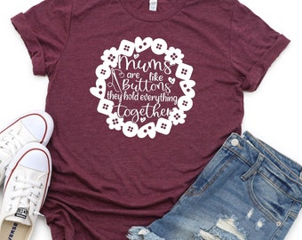 Mothers Day Svg, Mums are like buttons svg, Mums hold everything together svg, motherhood svg, Mother's Day Svg, Mothers Day Svg Design
