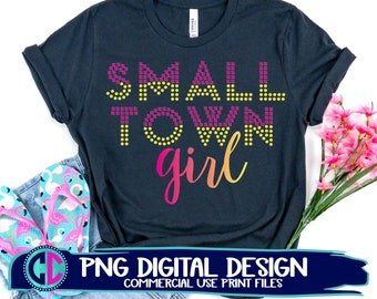 small town girl sublimation png, Print File for Sublimation Or Print, small town png, cinema lights sublimation, country png, Sublimation