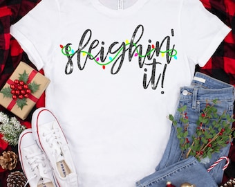 sleighin' it svg, sleigh it svg,Holiday svg, Christmas svg, christmas lights svg, christmas svg designs, christmas cut files, svg for cricut