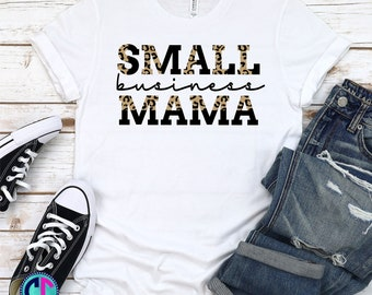 Quote and Sayings Svg, Small business Mama svg, Mama svg, Mama Quote svg, Quote & Saying svg designs, Cricut Cut Files, Silhouette