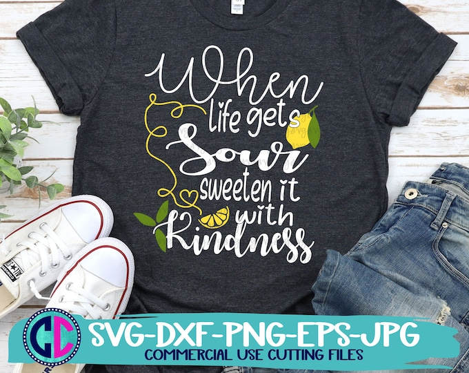 Featured listing image: Summer Svg, When life gets sour sweeten it with kindness svg, Lemons svg, lemonade svg, Summer svg design, Summer cut file, Summer cricut