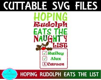 Naughty List svg,Christmas SVG,RedNose Reindeer svg,Christmas Decals, Christmas svgs, Holiday svg, Cricut Designs,Silhouette Designs