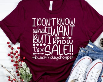 black friday shopping svg,I Don't know what I want but it's on Sale Svg,black friday designs,black friday cut file,thanksgiving svg design