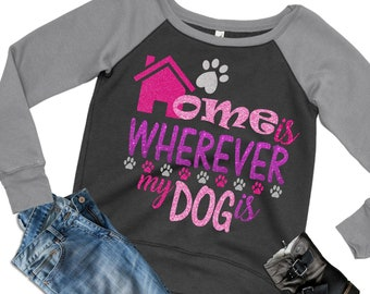 Home Is Wherever My Dog Is svg,Dog Lover svg,Dog Mom decal,Puppy svg,Svg Paws,Paws svg,Puppy kids svg File,Cricut Designs,Silhouette Designs