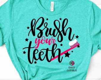 brush your teeth svg,svg cut files,brush svg,toothbrush svg,girls svg,little girl svg,hygienist svg,svg for cricut,tooth svg,dentist svg,