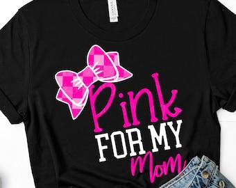 pink is for my mom svg, breast cancer svg, awareness svg, dxf, eps, mom svg, cancer svg,svg for cricut,cancer svg, cancer ribbon svg