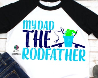 My dad the rodfather svg,rod father svg,fathers day svg,fathers day,fathers day gift,fathers day shirt,fishing svg,dad svg,fishing rod svg