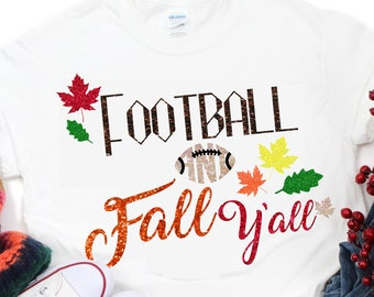 Football And Fall Y'all SVG,Football decal, Football Quotes, Football svg,Football Fall SVG, Fall Quote,Cricut Designs,Silhouette Designs