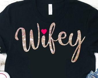 Wifey svg,Wife svg,svg wifey shirt,married svg,wedding svg,wedding tshirt,bride svg,bride tshirt,crafty cuttables,cricut svg,silhouette dxf