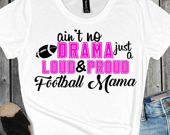 Loud and Proud Football svg,Football Mom svg,Football Player svg,Football svg,Football,Sports Svg Designs, Sports Cut File, cricut svg
