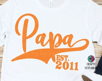 Papa Established svg,fathers day svg,Dad svg,fathers svg,daddy svg,Grandpa Svg,Silhouette dxf,Cricut Cutting Files,crafty cuttables svg