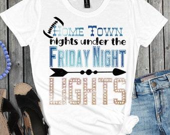 Friday Night Lights svg, Tshirt svg, Home Town Lights svg, Football SVG, Home Town svg,Sports Svg Designs, Sports Cut File, cricut svg