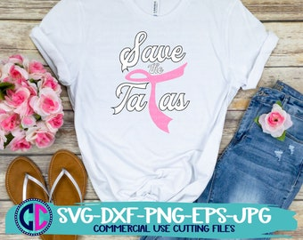 breast cancer svg, save the ta tas  svg, breast cancer awareness svg, ribbon svg, cancer svg,cancer ribbon svg, cricut svg, awareness svg