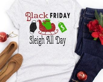 black friday sleigh all day svg,black friday shopping svg,black friday svg,black friday design,black friday cut file,thanksgiving svg design