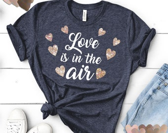 Love Is In The Air svg,Hearts svg,Love svg,Valentines Love svg,Valentine Tshirt,Valentine Svg Designs,Valentine Cut File,cricut svg