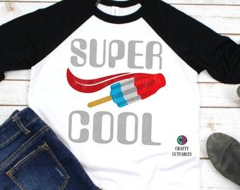 super cool svg,cool svg,svg boys,popsicle svg,superhero svg,Cricut Designs,Summer Svg Designs, Summer Cut File, cricut svg