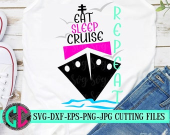 eat sleep cruise repeat svg,Family Trip Svg,Cruise SVG,Family Vacation Svg, cruise Svg,Nautical Svg,Boat Svg, svg for cricut,cruise ship svg