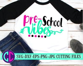 preschool vibes svg, first day of school svg,school svg,vibes svg,teacher svg,svg for cricut, beginning of year,Pre-K svg,back to school svg