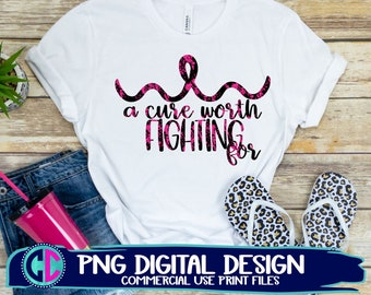 a cure worth fighting for png, cancer ribbon png, sublimation png, print png,breast cancer sublimation png,cancer sublimation file,subli png