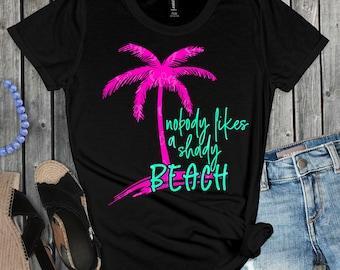 nobody likes a shady beach svg, beach svg, palm tree svg, summer svg, summertime svg,beach life svg, beachy, svg for cricut, retro beach svg
