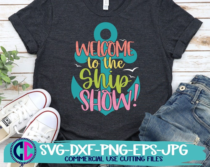 Featured listing image: Summer Svg, Welcome to the ship show svg, vacation svg, beach svg, summertime svg, Summer svg design, Summer cut file, Summer cricut