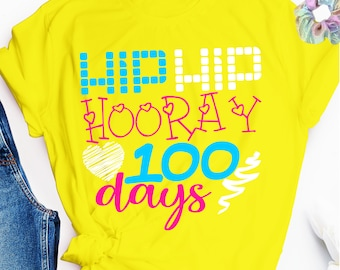hip hip hooray 100 days svg, 100 Days of School SVG, 100 Days Design, Girls 100 Days of School, 100 Days,svg for cricut, cricut cut file