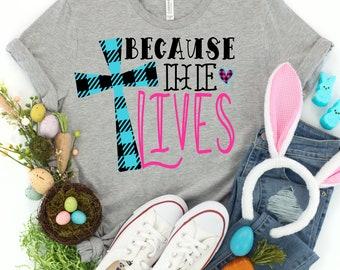 Easter Svg, Because He lives svg, Plaid Cross svg, cross svg, Jesus svg, Easter svg design, Easter cut file, Easter cricut svg, cricut svg