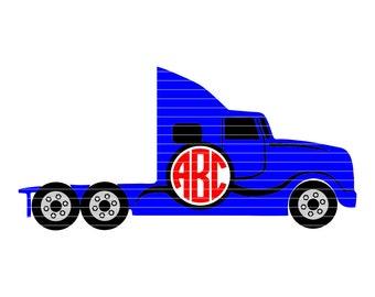 Big Truck Monogram,18 Wheeler svg,Trucker svg,Big Rigg,18 Wheeler,SemiTractor Trailer,Semi Truck svg,Cricut Designs,Silhouette Designs