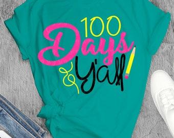 100 days yall svg, 100th day svg, teacher svg, pencil, school svg, 100 days svg, 100 day of school, eps,png,dxf, svg for Cricut, yall svg