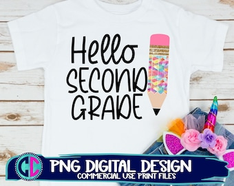 hello 2nd grade png, Print File for Sublimation Or Print, teacher png, back to school sublimation , 2nd grade png, back to school png