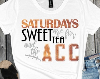 Saturdays are for Sweet Tea and ACC Football SVG, Football Quotes,Football svg,Football svgs,Sports Svg Designs, Sports Cut File, cricut svg