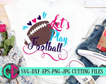 Let's play football svg, svg, football cut file, Football svg, dxf,eps, png, Football, svg file, iron on decal,football, svg for cricut