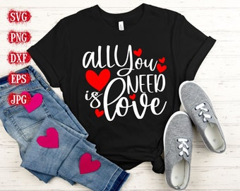 all you need is love Svg, Valentines Day Quote Svg, Hugs and Kisses, Valentines Day svg, heart day Svg, Love Svg, Valentines Day Cricut
