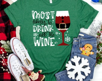 Most Likely To Drink All The Wine svg,Wine svg,Santa svg, drinking santa svg, Christmas Svg Design, Christmas Cut Files, svg for cricut