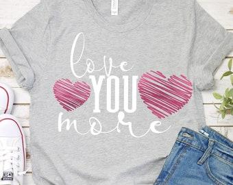 I love you svg,Valentine svg,Love svg,Valentine Heart svg,love you more svg,Valentine Svg Designs,Valentine Cut File,cricut svg