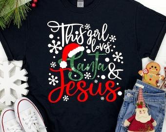 Santa svg,Jesus svg,Santa and Jesus svg,Christmas svg,Girl Loves Jesus svg,Christmas Svg Design, Christmas Cut Files, cricut svg