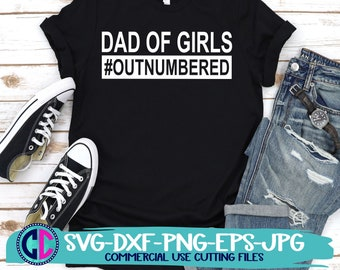 Fathers day svg, gDaddy of girls svg,fathers day svg,Dad svg,daddy svg,Grandpa Svg,Fathers Day Svg Designs, Fathers Day Cut File, cricut svg
