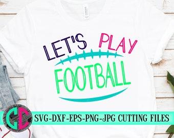 Play football svg, play svg,football cut file,Football svg, dxf,eps, png, Football, svg file, iron on decal, football, svg for cricut