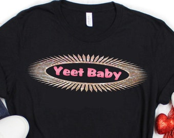 Yeet Baby SVG,Tshirt svg,Basic svg,Your Basic svg,Yeet Quote svg,Your basic Tshirt,Yeet svg,Crafty Cuttables,Cricut Design,Silhouette Design