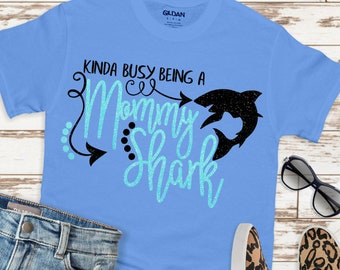 Busy Being A Mommy Shark SVG,Momma Shark tshirt,Mommy Shark,Momma Shark,Summer Svg Designs, Summer Cut File, cricut svg