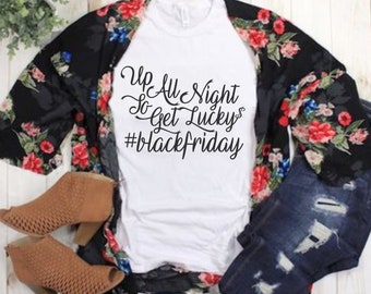 Up All Night To Get Lucky svg,Black Friday SVG,holiday svg, Thanksgiving Svg Designs,Thanksgiving Cut File,svg for cricut,svg for mobile