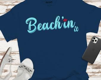beach'in it svg, beach svg, beach'in svg, beachy svg, vacation svg, tshirt, travel, Summer Svg Designs, Summer Cut File, cricut svg