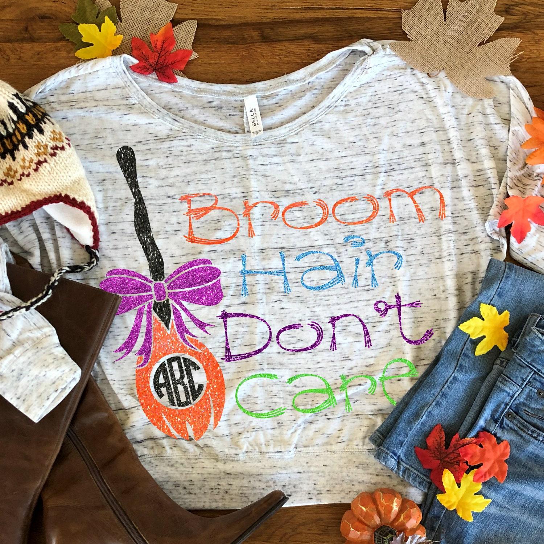 Broom Hair Don T Care Svg Halloween Svg Halloween Candy Svgs Halloween Svg Design Halloween Svg Files Cricut Designs Silhouette Designs