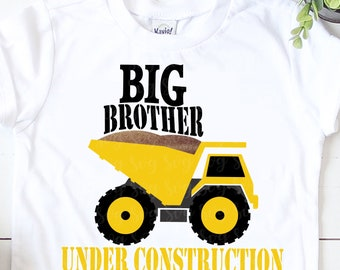Big brother Under Construction Equipment SVG, Construction trucks, Tonka truck svg, construction, dump truck, cricut svg design, cricut svg