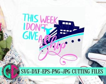 I don't give a ship svg, Family Trip Svg, Cruise SVG, Family Vacation Svg, cruise Svg,Summer Svg Designs, Summer Cut File, cricut svg