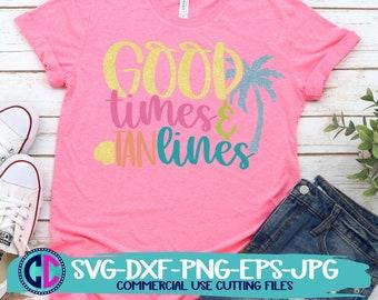 Summer Svg, Good times and tan lines svg, vacation svg, beach svg, summertime svg, Summer svg design, Summer cut file, Summer cricut
