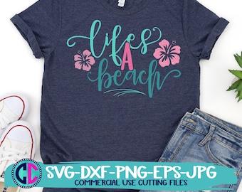 Summer Svg, Life's a beach svg, vacation svg, beach svg, life a beach svg, summertime svg, Summer svg design, Summer cut file, Summer cricut